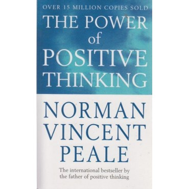 The Positive way to Change your Life  by Norman Vincent Peale