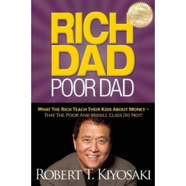 Rich Dad Poor Dad  by Robert T. Kiyosaki