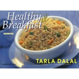 Healthy Breakfast (Tarla Dalal Small)  by Tarla Da..