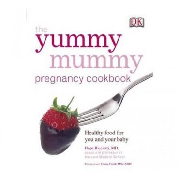 The Yummy Mummy Pregnancy Cookbook  by Hope Ricciotti