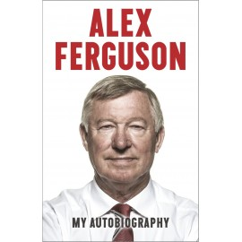 Alex Ferguson: My Autobiography (SB) by Alex Fergu..