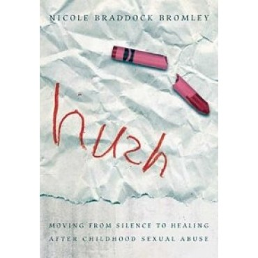 Hush  by Bromley, WordAlive